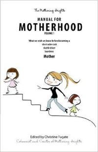 Manual for motherhood